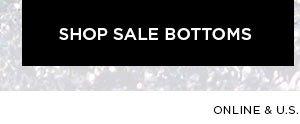 SHOP SALE BOTTOMS >