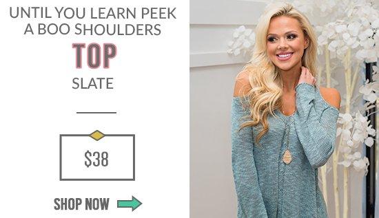 Until You Learn Peek a Boo Shoulders Top Slate