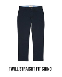 TWILL STRAIGHT FIT CHINO