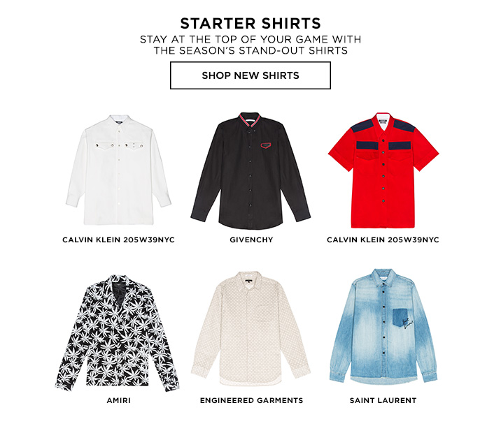 STARTER SHIRTS. Stay at the top of your game with the seasons stand-out shirts. SHOP NEW SHIRTS.