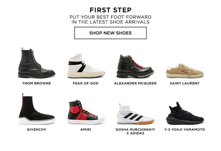 FIRST STEP. Put your best foot forward in the latest shoe arrivals. SHOP NEW SHOES.