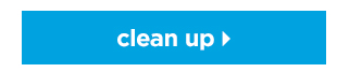 Clean up >