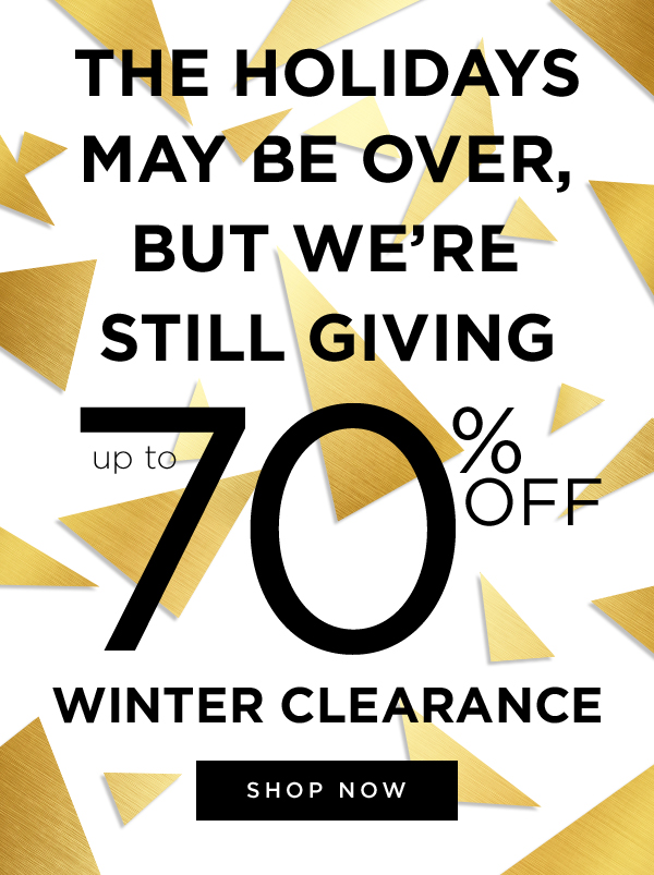 Winter Clearance up to 70% off