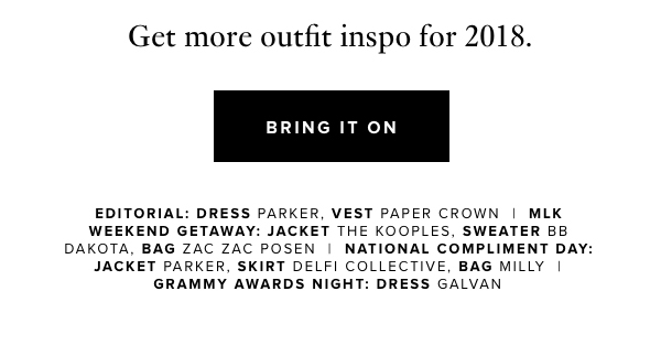 More 2018 outfit inspo.
