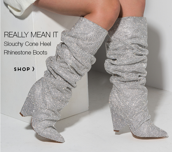 Really Mean It Slouchy Cone Heel Rhinestone Boots