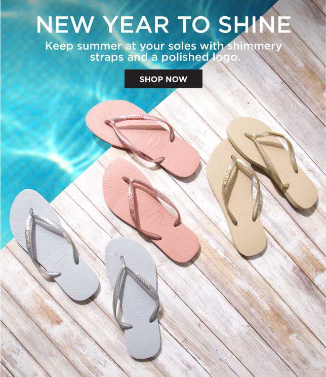 NEW YEAR TO SHINE Keep summer at your soles with shimmery straps and a polished logo. SHOP NOW