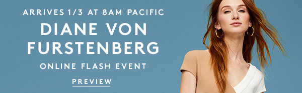 Arrives 1/3 at 8AM Pacific | Diane von Furstenberg | Online Flash Event | Preview
