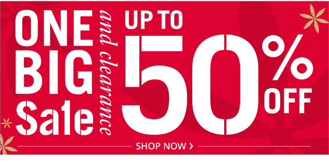 One Big Sale and Clearance, shop now!