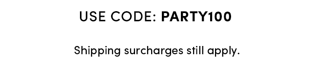 Use Code: PARTY100