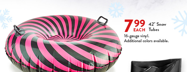 799 EACH 42 Inch Snow Tubes 16 Gauge Vinyl Additional Colors Available