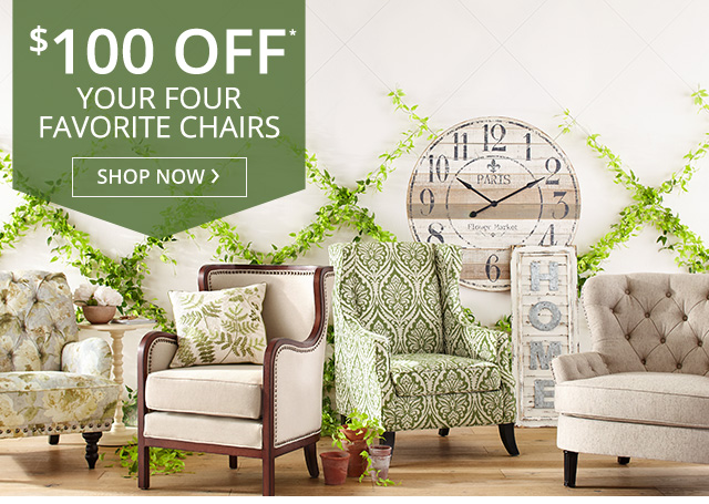 $100 off* your four favorite chairs. Shop now.