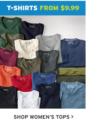 T-SHIRTS FROM $9.99 | SHOP WOMEN'S TOPS