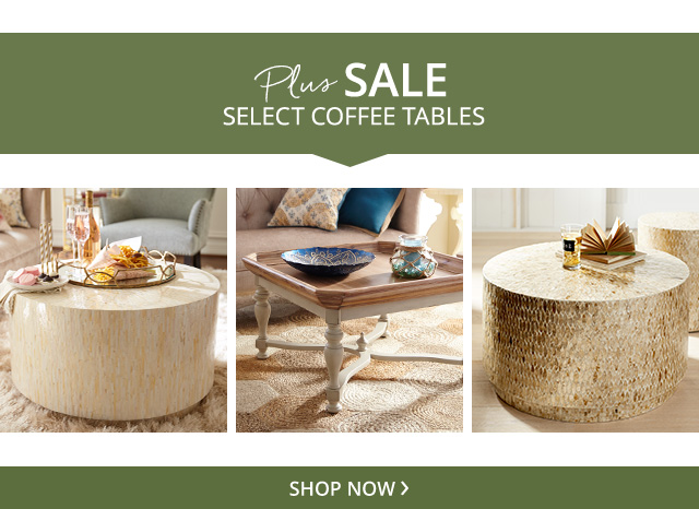 Plus sale select coffee tables.