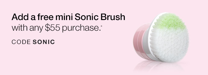 Add a free mini Sonic Brush with any $55 purchase.* CODE SONIC