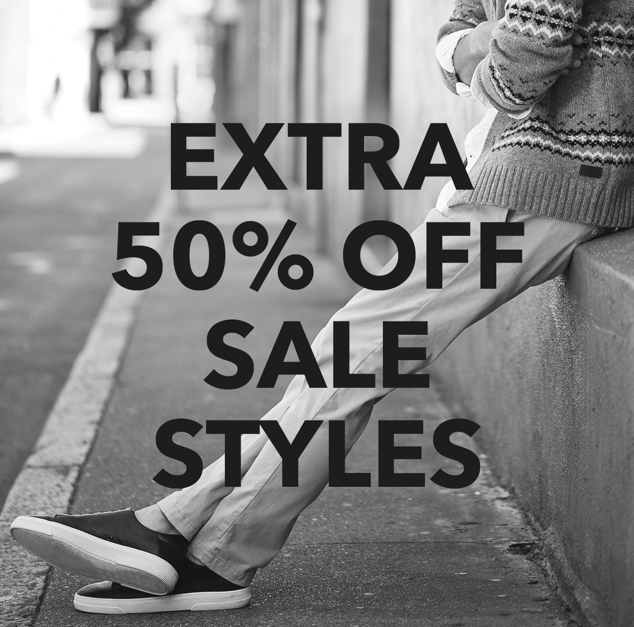 EXTRA 50% OFF SALE STYLES  SHOP NOW