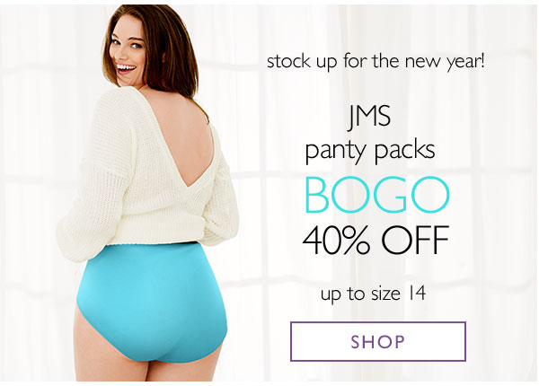 be5793645f JMS Panties BOGO 40% off - Turn on your images