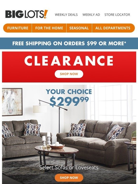Big Lots Your Choice 299 Sofas Or Loveseats Milled