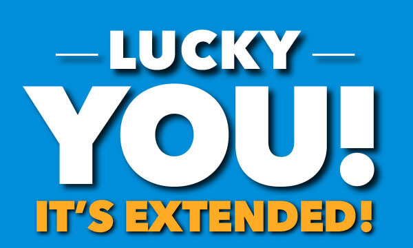 Lucky You! It's extended.