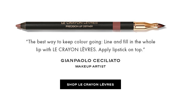 """The best way to keep colour going: Line and fill in the whole lip with LE CRAYON LVRES. Apply lipstick on top.""-Gianpaolo Ceciliato, Makeup Artist"