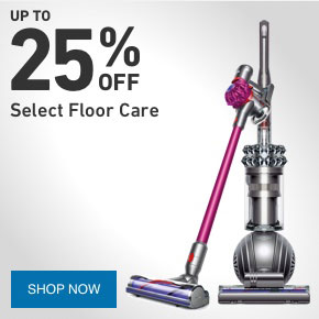 UP TO 25 PERCENT OFF Select Floor Care.