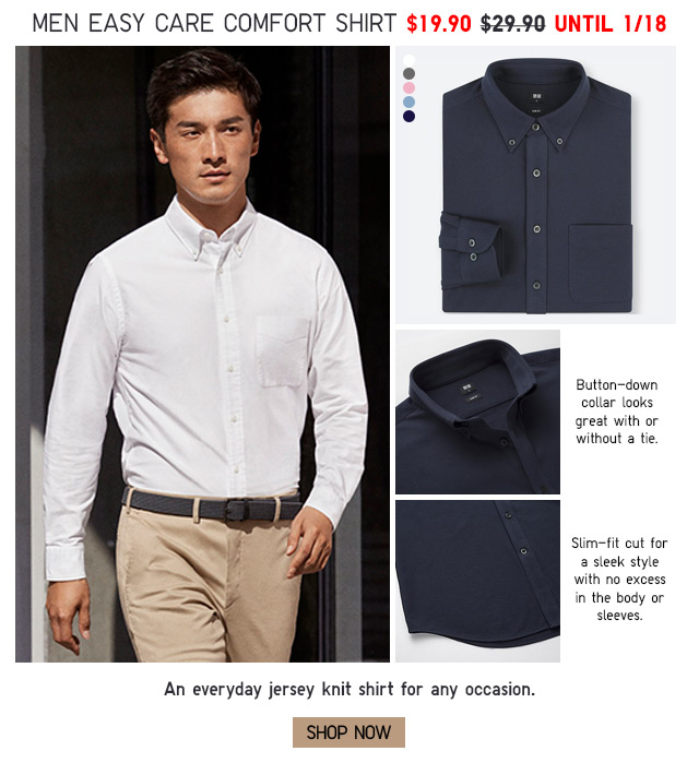 MEN EASY CARE COMFORT SHIRT - NOW $19.90 - SHOP NOW