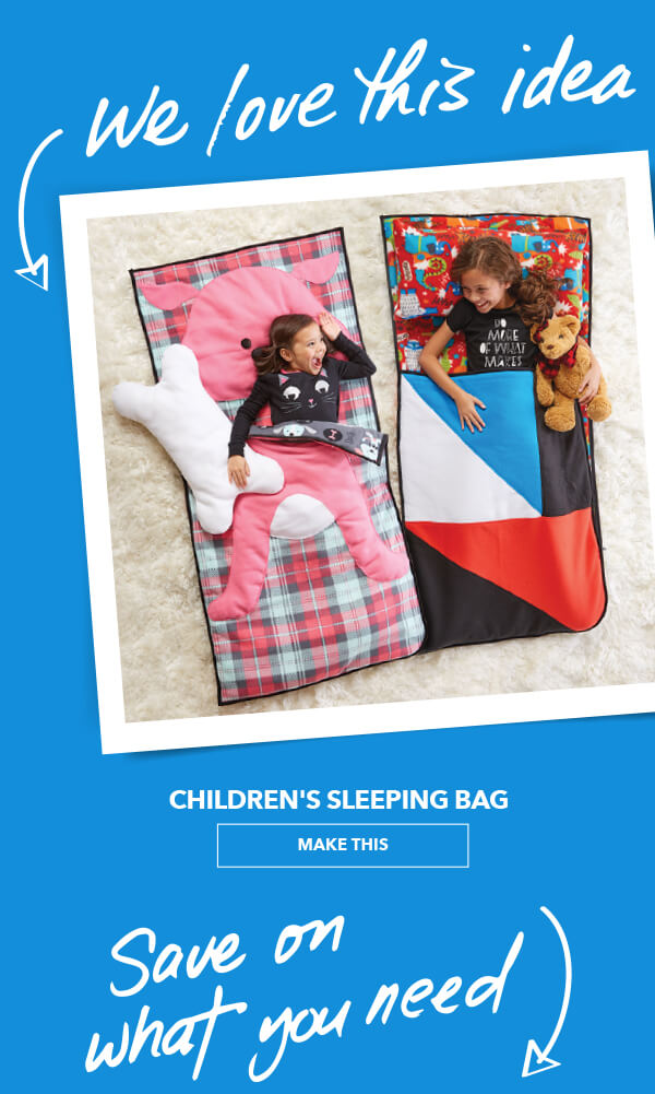 We Love This Idea! Children's Sleeping Bag. MAKE THIS.