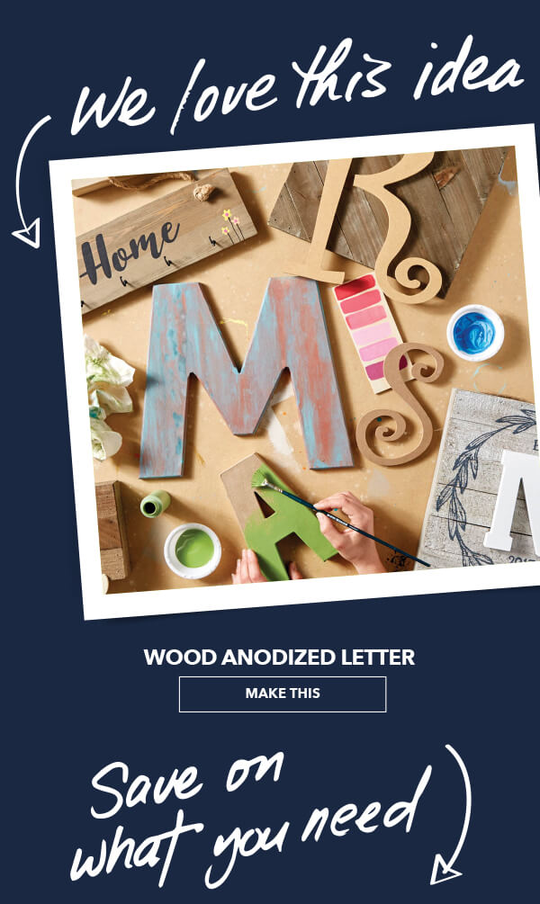 We Love This Idea! Wood Anodized Letter. MAKE THIS.