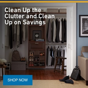 Clean Up the Clutter and Clean Up on Savings.