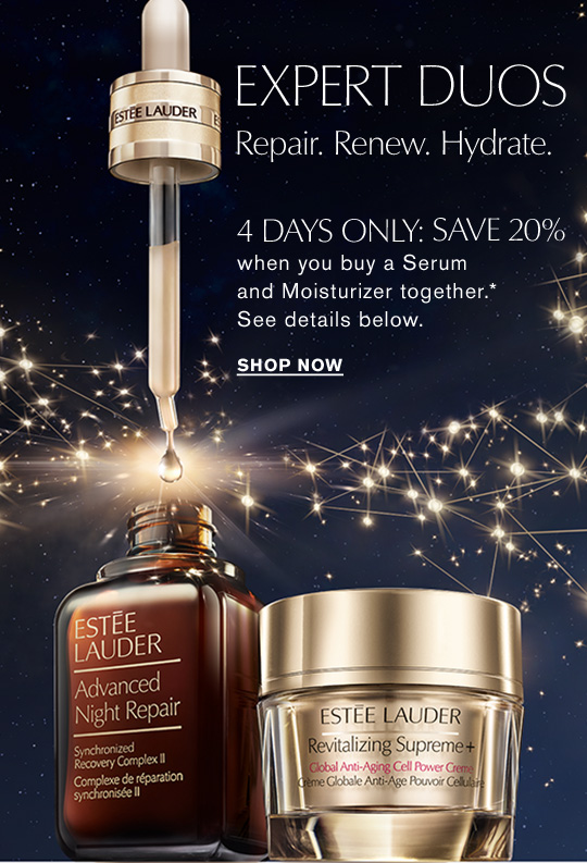 LIMITED TIME OFFER EXPERT DUOS  Repair. Renew. Hydrate.  4 Days Only: Save 20%  when you buy a Serum  and Moisturizer together.*  See details below.  Shop Now