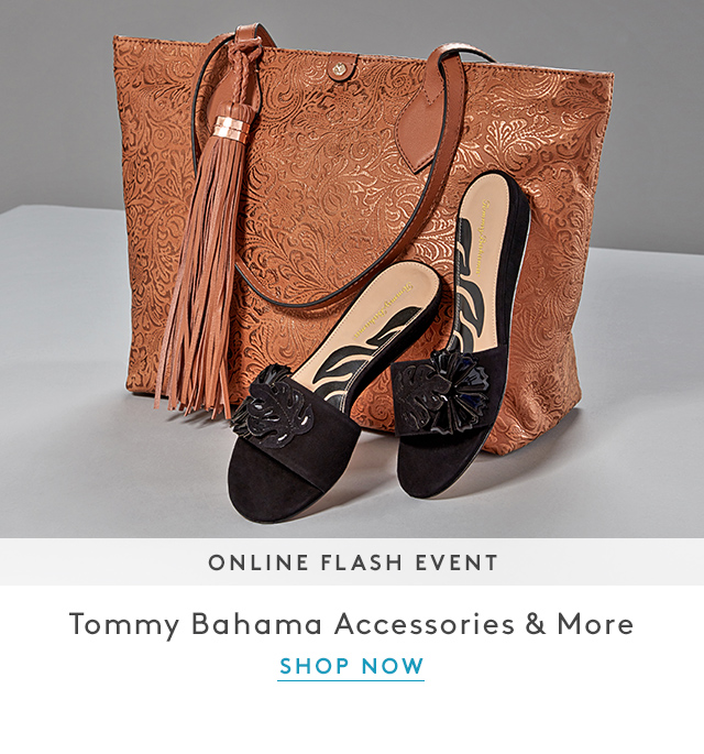 Online Flash Event | Tommy Bahama Accessories & More | Shop Now