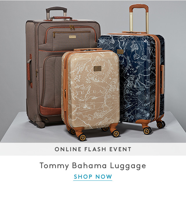 Online Flash Event | Tommy Bahama Luggage | Shop Now