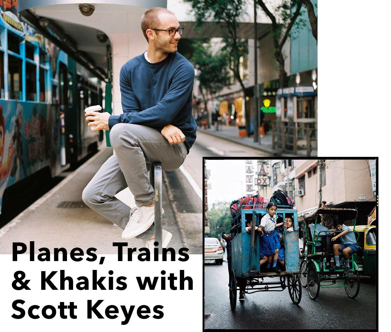 READ WHY SCOTT KEYES LOVES HIS DOCKERS
