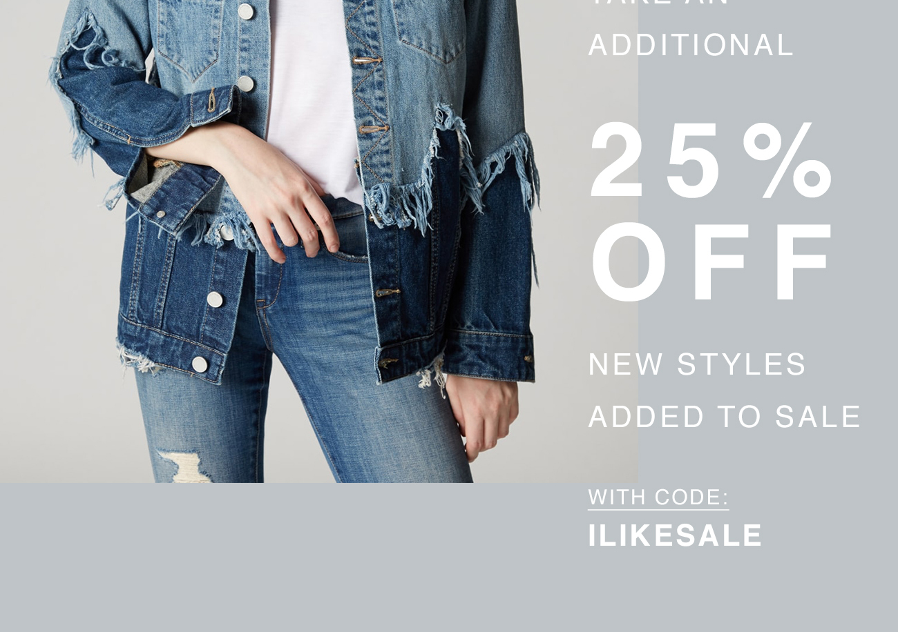 Take an Additional 25% Off New Styles Added to Sale with Code: ILIKESALE