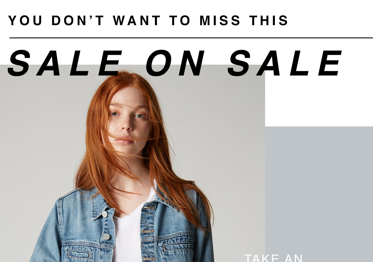 You Don't Want To Miss This - Sale on Sale