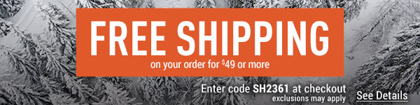 Sportsman's Guide's Free Standard Shipping on your merchandise order of $49 or more! Please enter coupon code SH2361 at check-out. *Exclusions apply, see details.