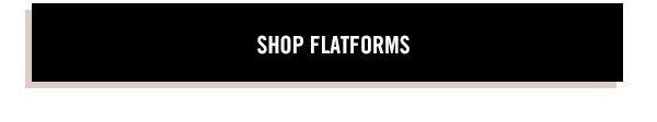 Shop Flatforms