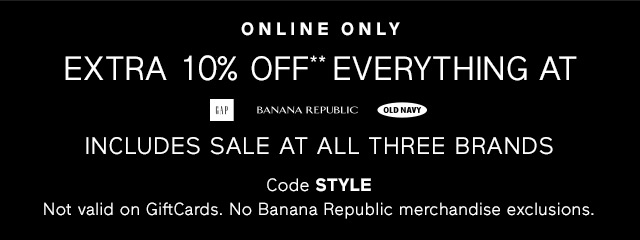 EXTRA 10% OFF** EVERYTHING AT