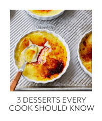 3 Desserts Every Cook Should Know