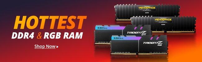 Hottest DDR4 & RGB RAM