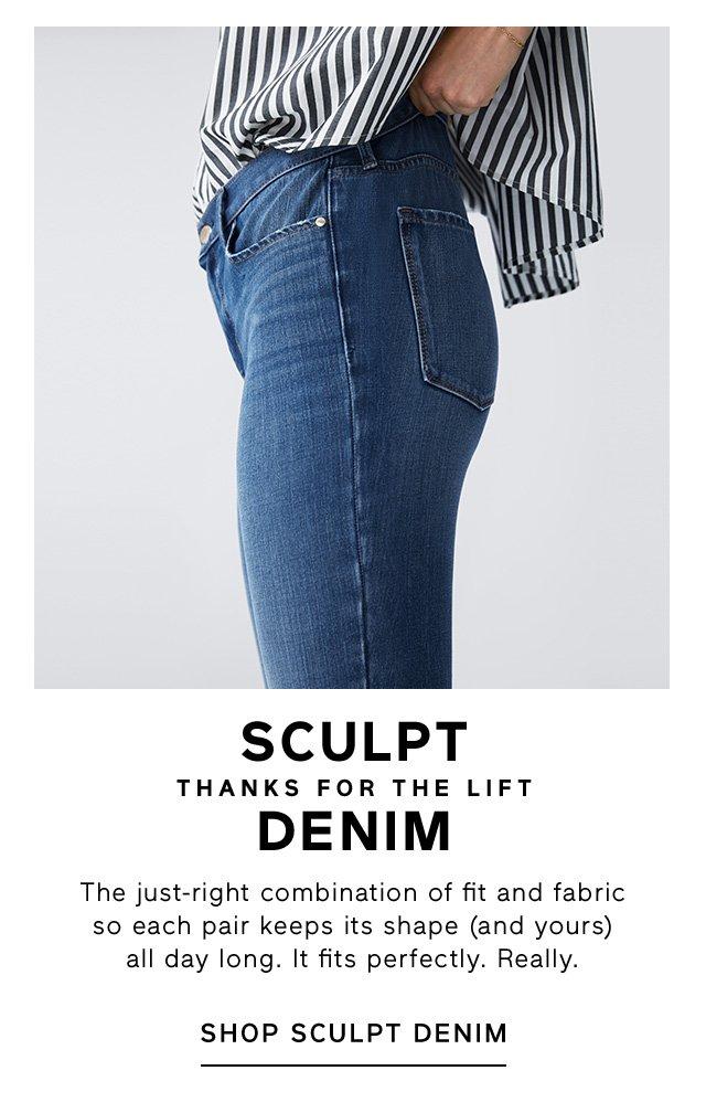 SCULPT THANKS FOR THE LIFT DENIM | SHOP SCULPT DENIM