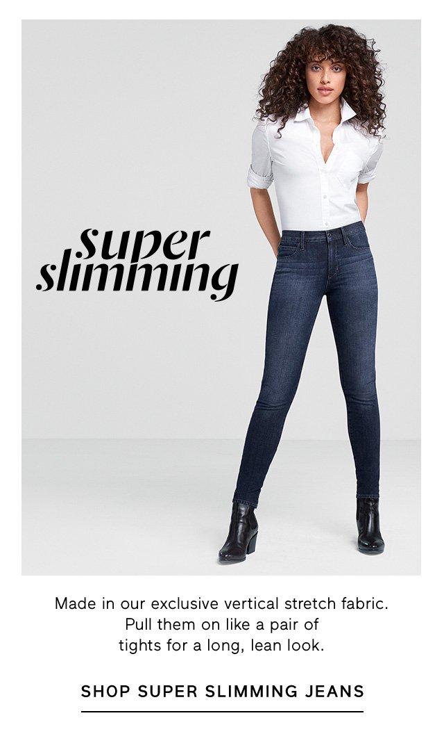 super slimming | SHOP SUPER SLIMMING JEANS