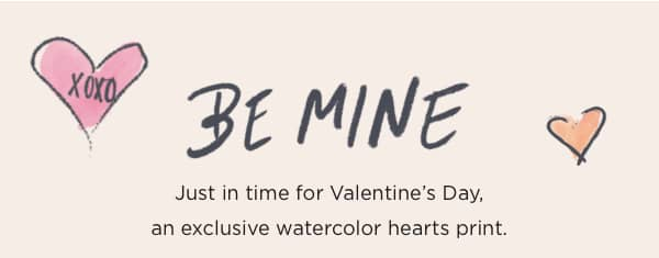 Just in time for Valentine's Day, an exclusive watercolor hearts print.