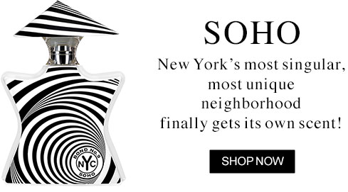 SOHO: New York's most singular, most unique neighborhood  finally gets its own scent!
