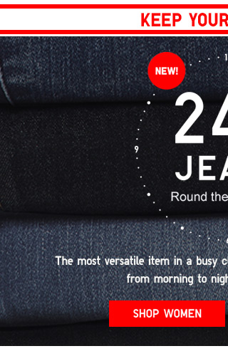 24 HOUR JEANS - ROUND THE CLOCK STYLE - SHOP WOMEN'S JEANS