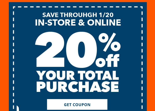 Ends Tomorrow! In-Store and Online. 20% off your total purchase. GET COUPON.