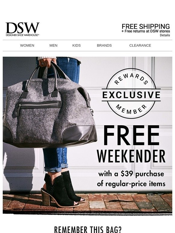 21732219f203 DSW  Re  That FREE weekender!