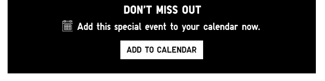 DON'T MISS OUT - Click here to add this special event to your calendar now