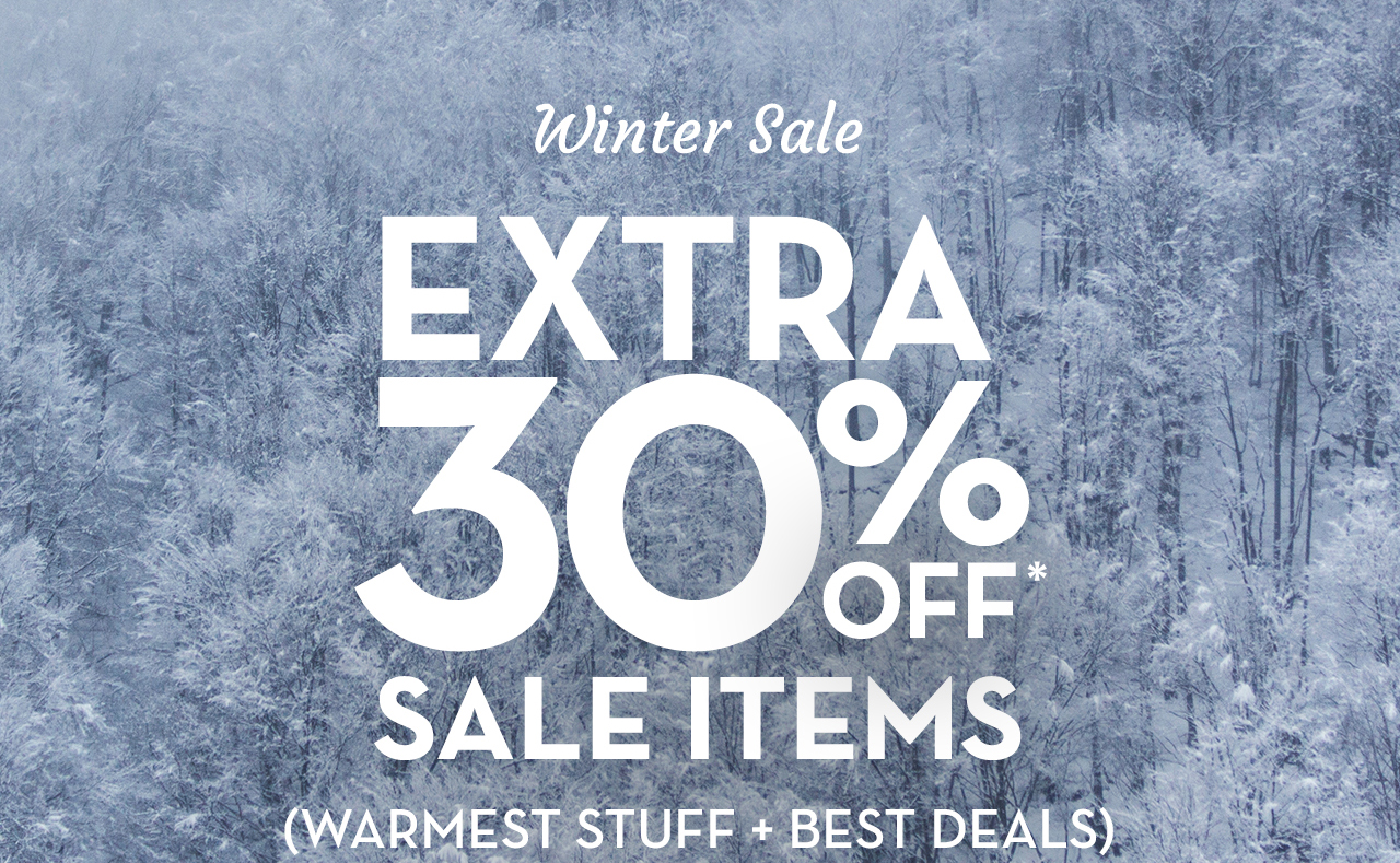 Winter Sale Extra 30% Off* Sale Items (Warmest Stuff + Best Deals)