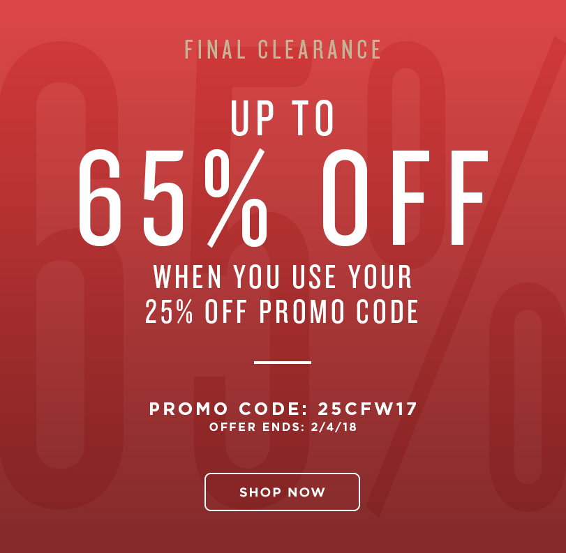 ENDS SUNDAY! Get up to 65% off when you use your 25% off promo code 25CFW17 during checkout. Display images to learn more!