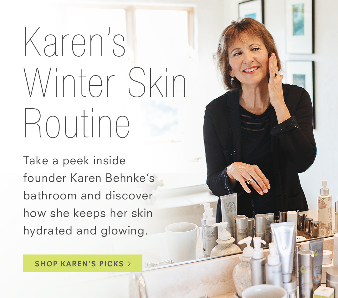 Karen's Winter Skin Routine